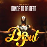 VIDEO: D-Soul – Dance To Da Beat