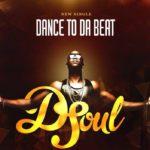 VIDEO: D-Soul – Dance To Da Beat