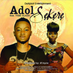 Adol – Sekere ft. Yemi Alade