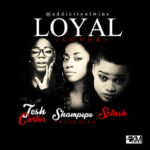 Sharon – Loyal (Chris Brown Cover) ft. Splash & Tesh Carter