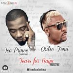 Ice Prince – Tears For Naija (Freestyle) ft. Oritse Femi