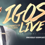 """COMPETITION: Win Tickets To """"Igos Live 3: Man Of The Year"""" Comedy/Music Series"""
