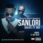 Isolate – Sanlori ft. 9ice