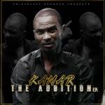 "Aristokrat Records Presents: Kamar – ""The Audition"" E.P"