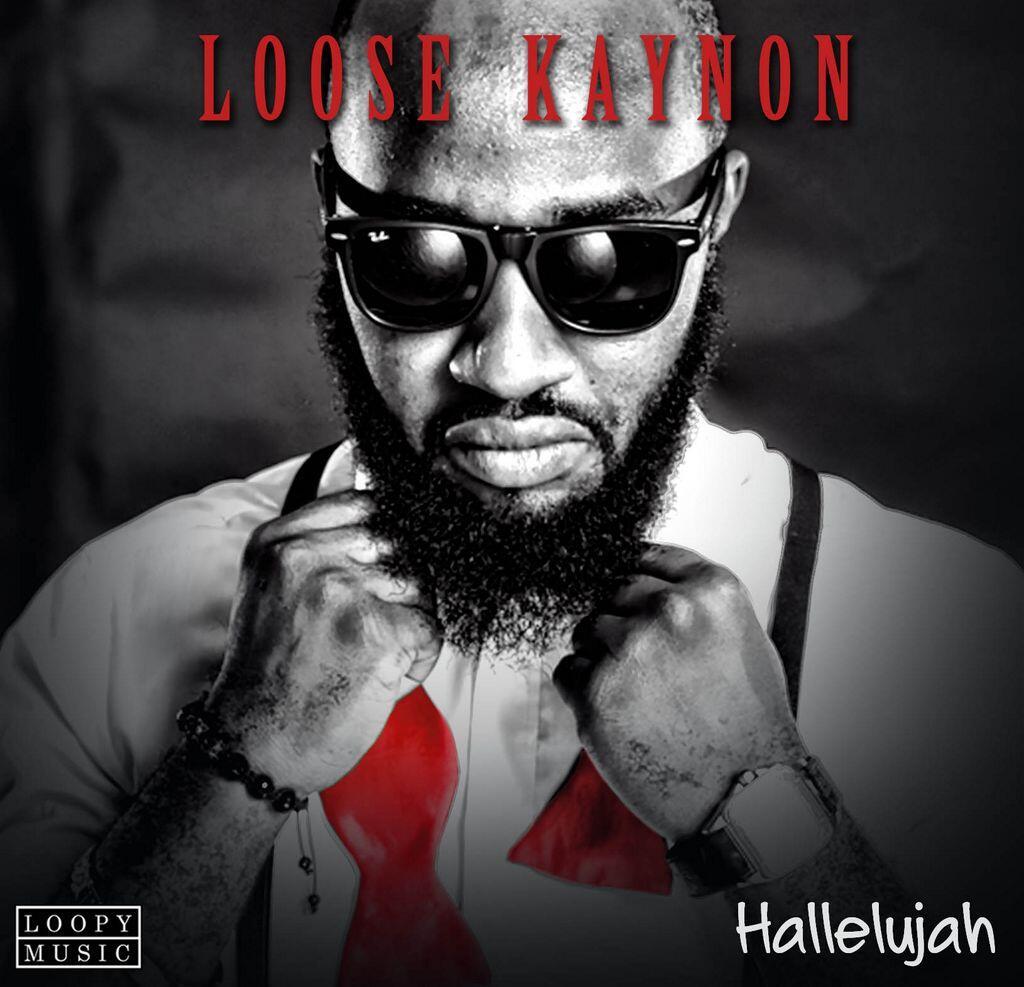 Loose Kaynon - Halleluyah-Art-tooXclusive.com
