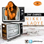 Nikki Laoye – Joy Comes