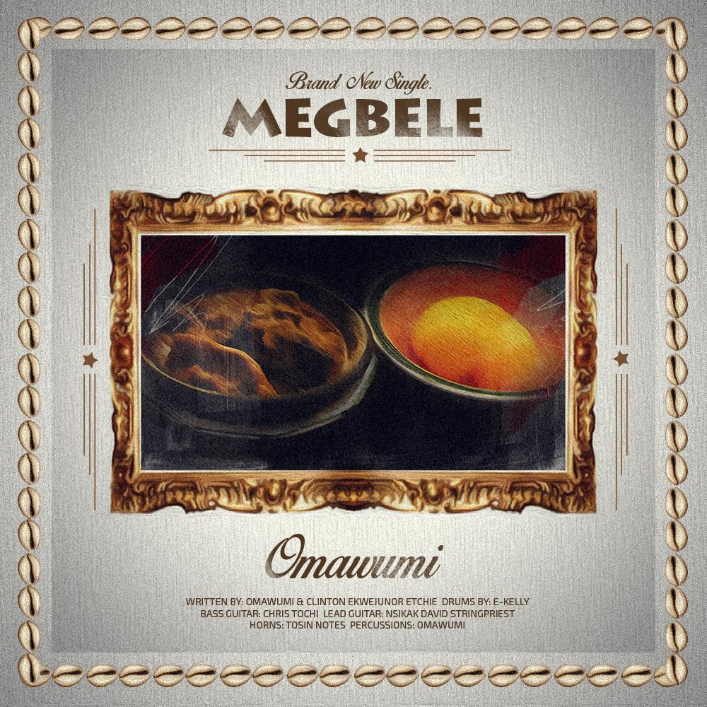 Omawumi - Megbele-ART_tooXclusive.com