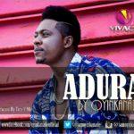 Oyinkanade – Adura (Prod by Tee-Y Mix)