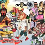 Ozone – Mercy ft. Wizkid + Superiority Complex (Mixtape)
