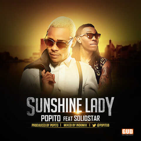 Popito - Sunshine Lady ft. Solidstar-ART