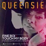 Queensie – Fine Boy + Touch My Body