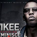 Vikee – Igboro ft. Reminisce