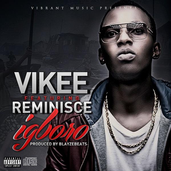 Vikee - Igboro ft. Reminsce-ART_tooXclusive.com