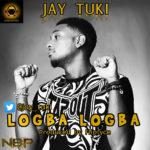 Jay Tuki – Logba Logba (Prod by Fliptyce)
