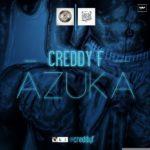 VIDEO: Creddy F – Azuka