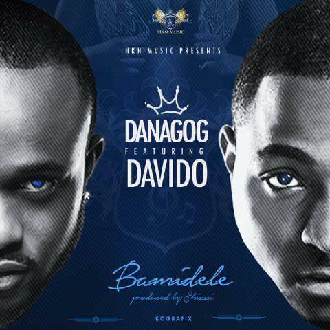 Danagog - Bamidele feat Davido [ART]_tooXclusive.com