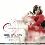 Evaezi – Ofili Gan Gan (For The Curvy Ladies)
