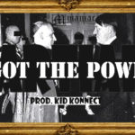 CartiAir  – I Got The Power (Prod. By Kid Konnect)
