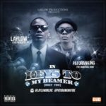 Lay Low – Keys To My Beamer (Only You) ft. Patoranking