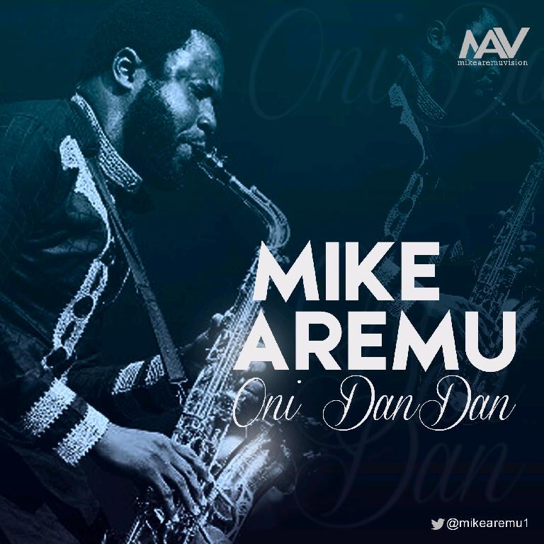Mike Aremu - Oni Dan Dan Artwork