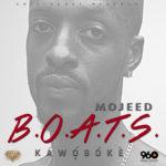Mojeed – B.O.A.T.S [KaWoSoKe]
