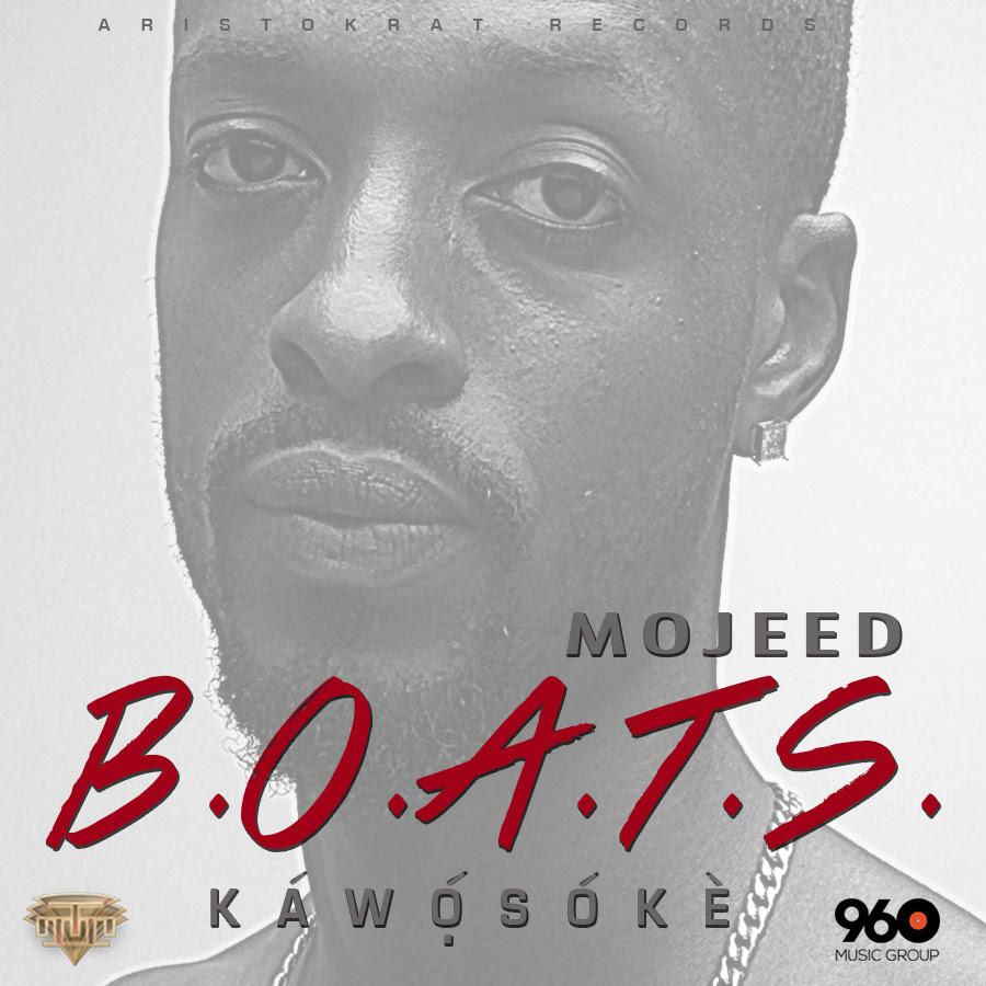 Mojeed - B.O.A.T.S-Art-tooXclusive.com