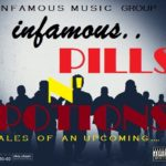 iNFaMous – Pills N' Potion