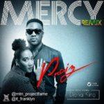 Praiz – Mercy (Remix) ft. Diana King (Prod by T-Y Mix)