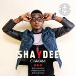Shaydee – Chakam (Prod by Spellz)