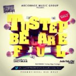 Tustep – Be Careful (Prod. By Sheyman)