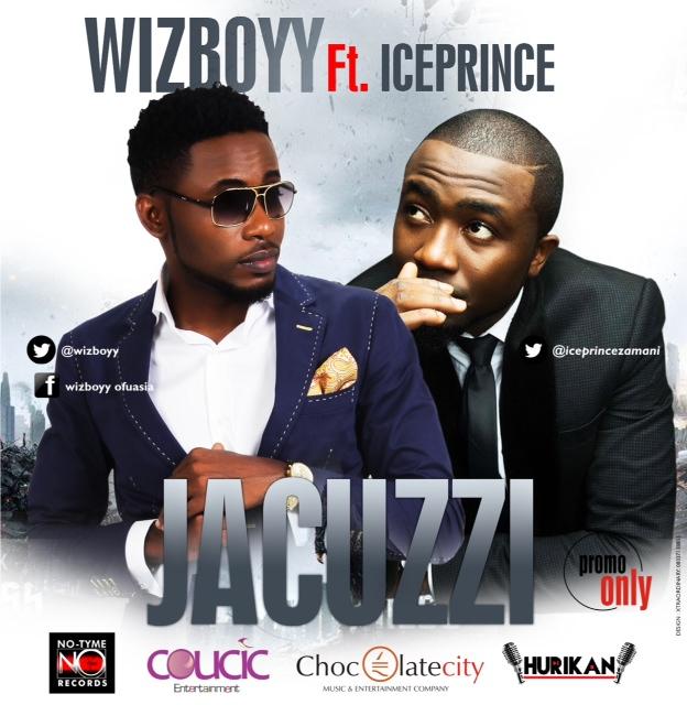 Wizboyy - Jacuzzi ft. Ice Prince-Art-tooXclusive.com