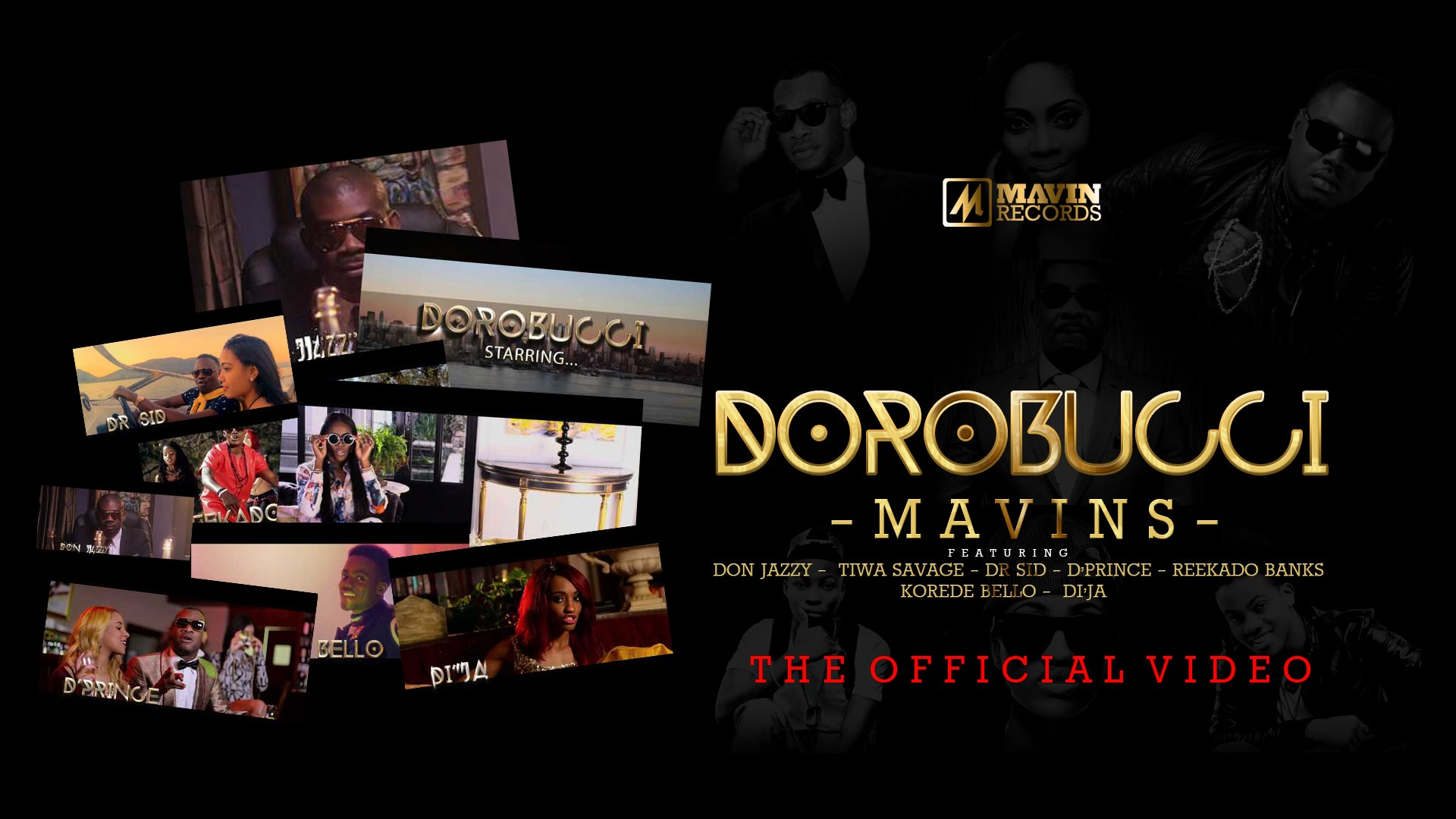 downloadofficial-video-mavins-dorobucci-ft-don-jazzy-tiwa-savage-dr-sid-dprince-reekado-banks-korede-bello-dija