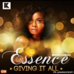 Essence – Giving It All
