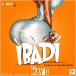 May D – Ibadi (Prod by Legendury Beatz)