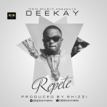 HKN Music Presents: Deekay – Repete (Prod by Shizzi)