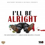 Pucado, Kamar, Ozone & Mojeed – I'll Be Alright