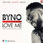 Byno – Love Me (Kid Ink Cover)