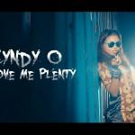 VIDEO: CyndyO – Love Me Plenty
