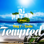 DJ Hazan – Tempted ft. Yung L & Endia (Prod by Chopstix)