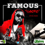 Famous – Igboro