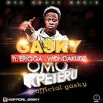 Gasky – Omo Kpeteru ft. Erigga & Wondakudz