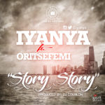 Iyanya – Story Story ft. Oritse Femi