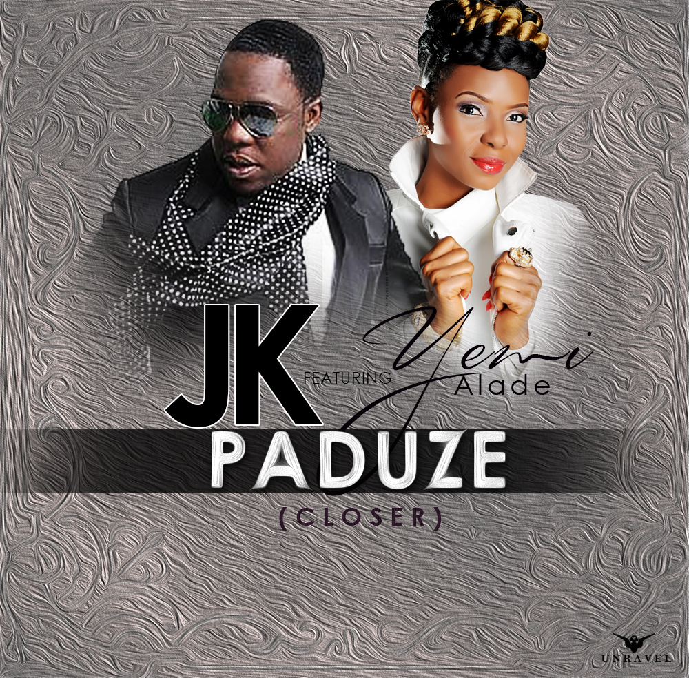 JK - Paduze (Closer) ft. Yemi Alade-Art_tooXclusive.com
