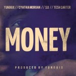 KKTBM – Money ft. Yung6ix, Cynthia Morgan, Tesh Carter & SD