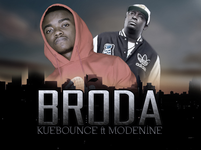 Kuebounce - Broda ft. Modenine-Art-tooXclusive.com