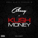 Cobany – Kush Money