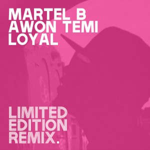 Martel B Awon Temi Loyal Cover