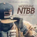 Modenine – NTBB (Prod by Tibo)