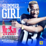 Mr 2kay – Summer Girl (Remix) ft. Afro B