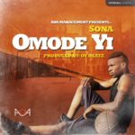 VIDEO: Sona – Omode Yi